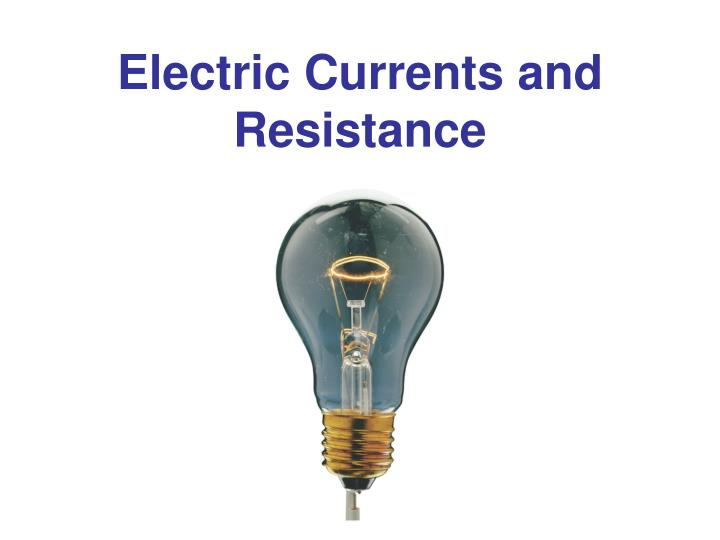 electric currents and resistance n.