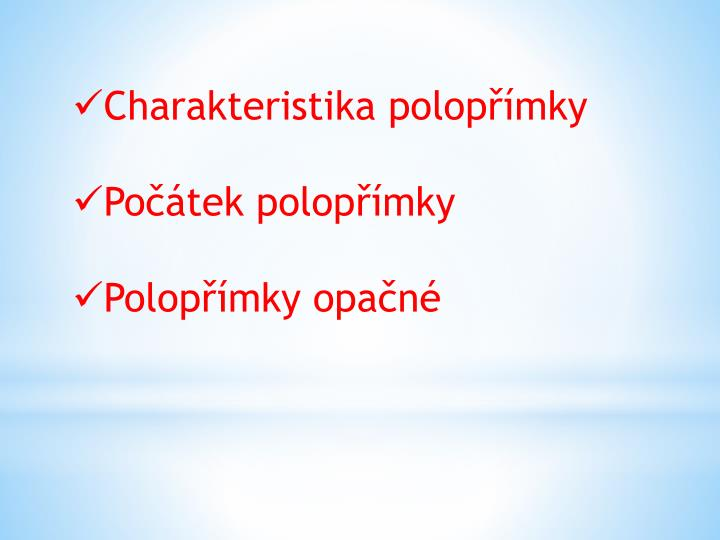 Charakteristika polopřímky