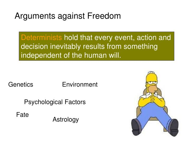 Arguments against Freedom