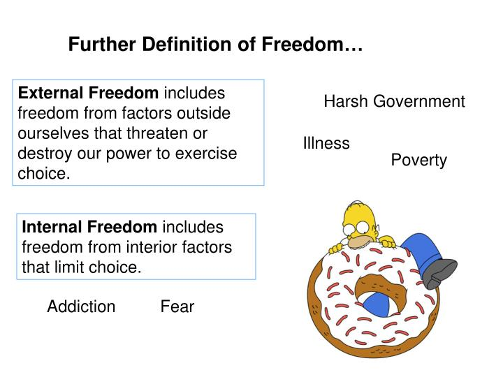 Further Definition of Freedom…
