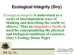 ecological integrity siry