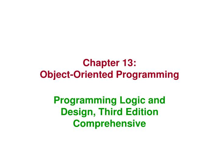Chapter 13 object oriented programming