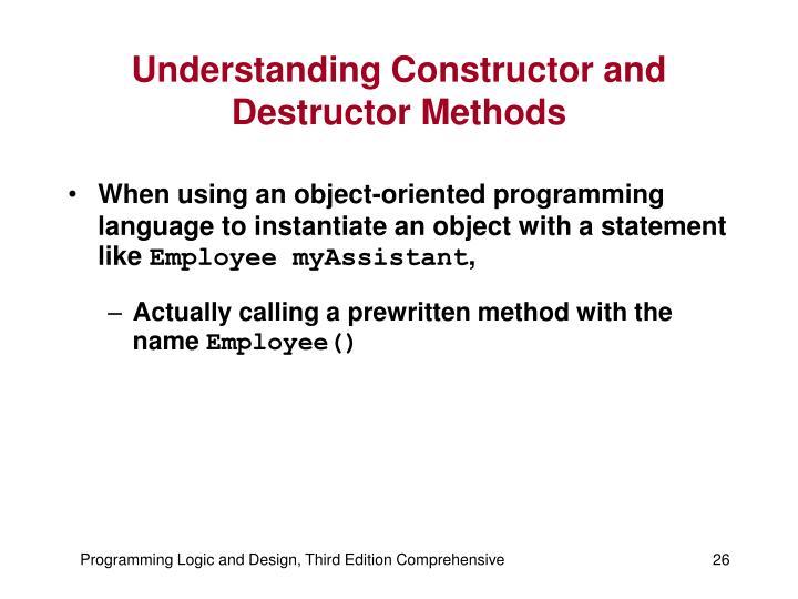 Understanding Constructor and Destructor Methods