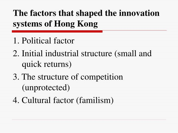 The factors that shaped the innovation systems of Hong Kong
