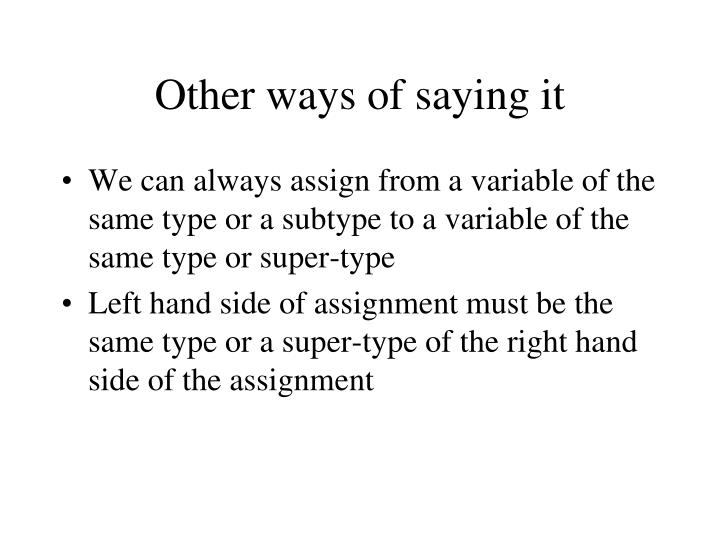 Other ways of saying it