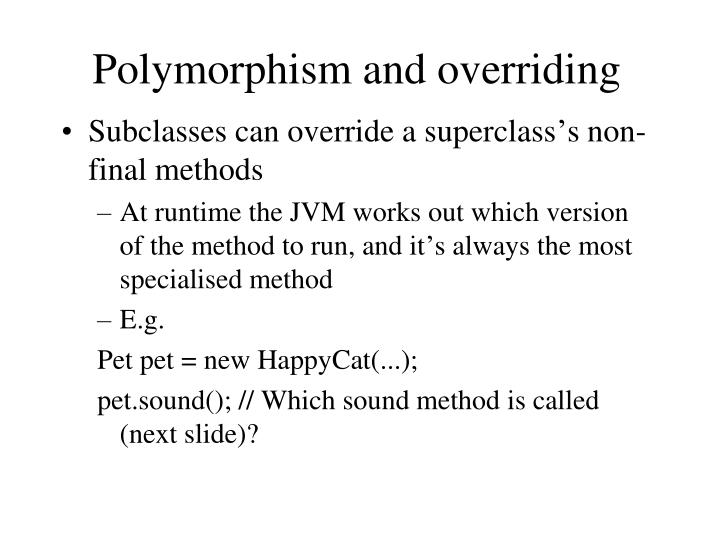 Polymorphism and overriding