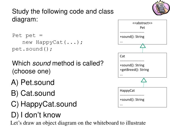 Study the following code and class