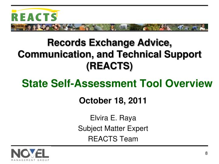 Records Exchange Advice, Communication, and Technical Support (REACTS)