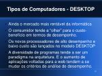 tipos de computadores desktop