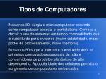 tipos de computadores1