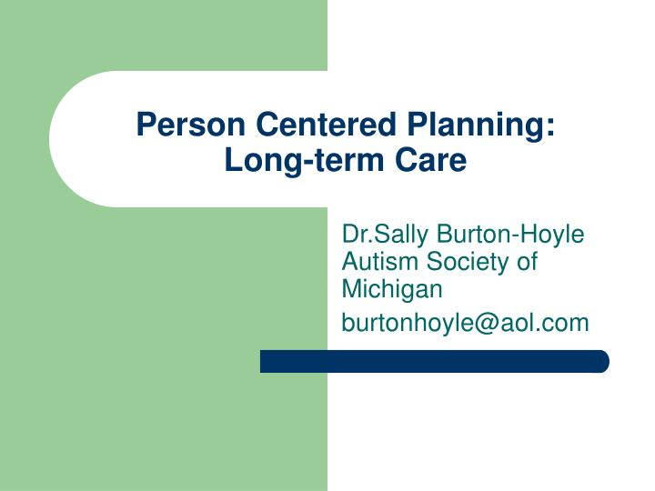 person centered planning long term care n.