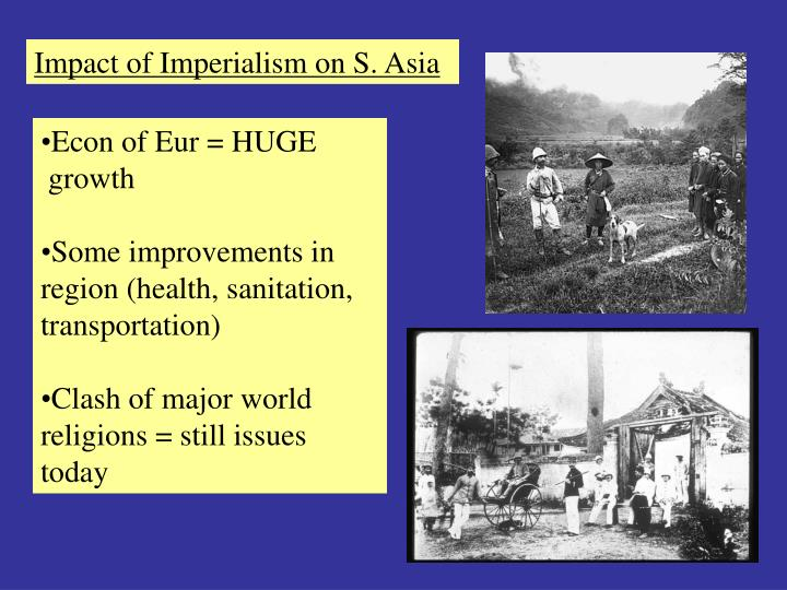 Impact of Imperialism on S. Asia