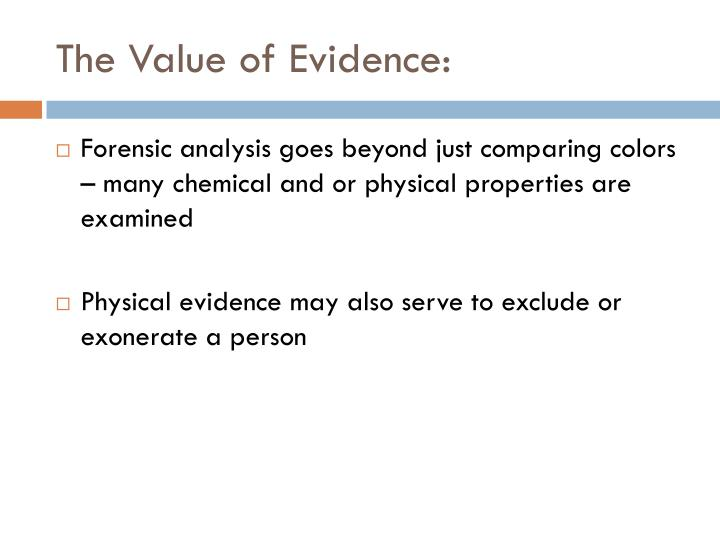 The Value of Evidence: