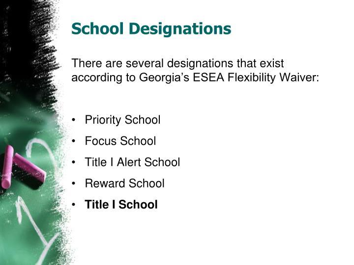 School Designations