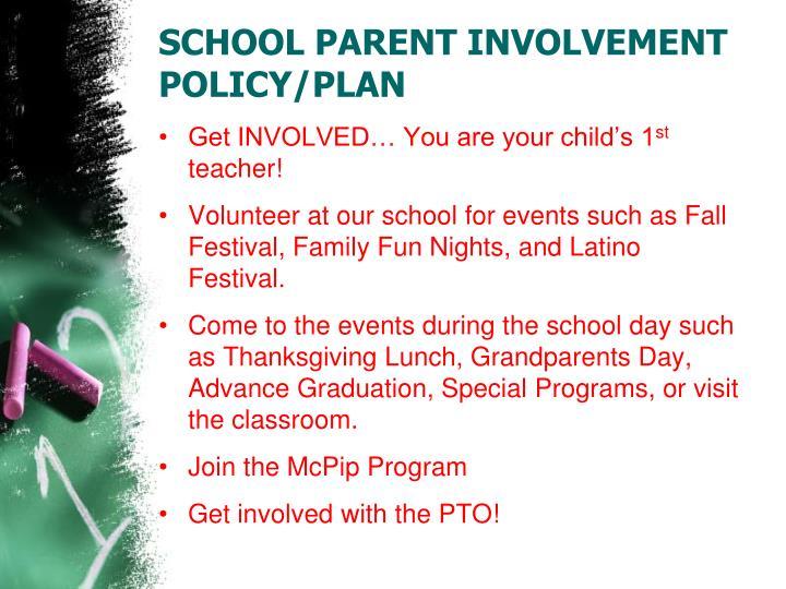SCHOOL PARENT INVOLVEMENT POLICY/PLAN