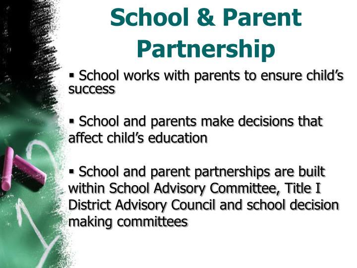 School & Parent Partnership
