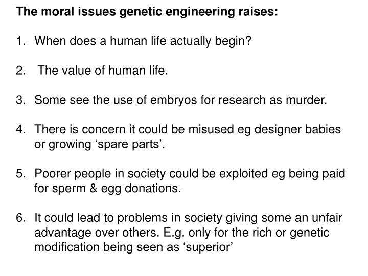 the moral implications of genetic engineering essay The moral implications of genetic engineering pages 3 words  sign up to view the rest of the essay  genetic engineering, cloning, cloning of dolly, ian walmut.