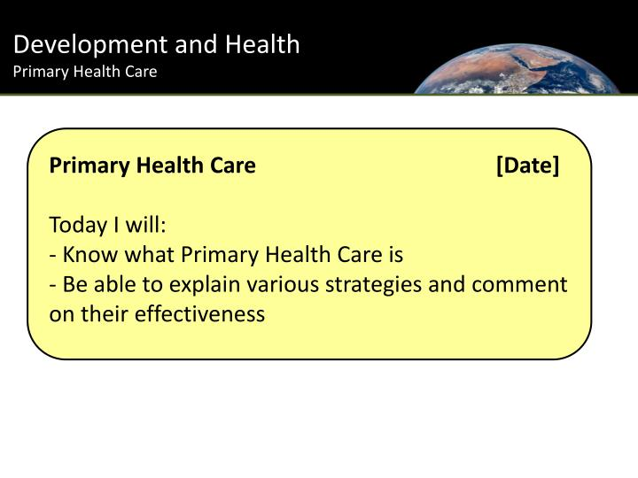 PPT - Development and Health Primary Health Care ...