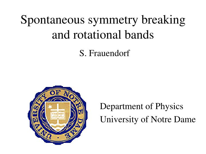 spontaneous symmetry breaking and rotational bands n.