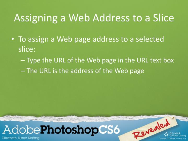 Assigning a Web Address to a Slice