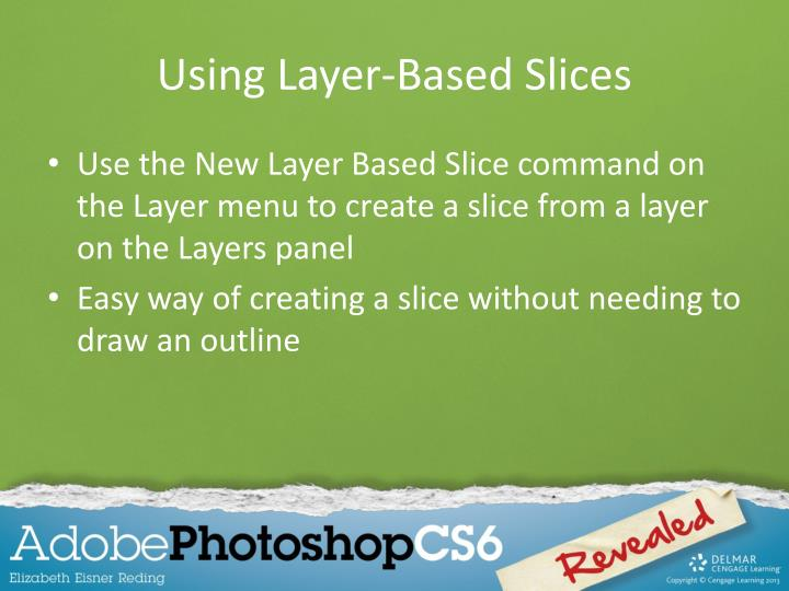 Using Layer-Based Slices