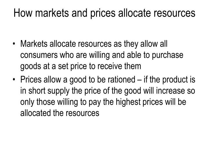 How markets and prices allocate resources