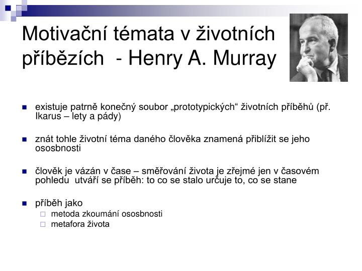 Motiva n t mata v ivotn ch p b z ch henry a murray