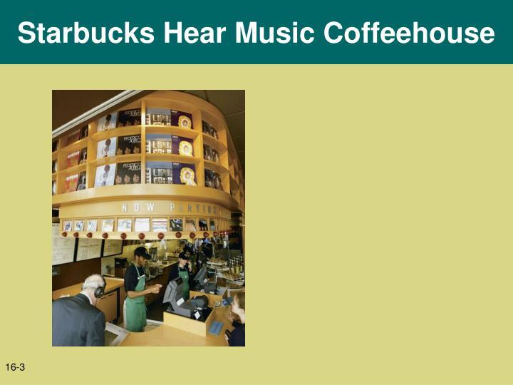 Starbucks hear music coffeehouse