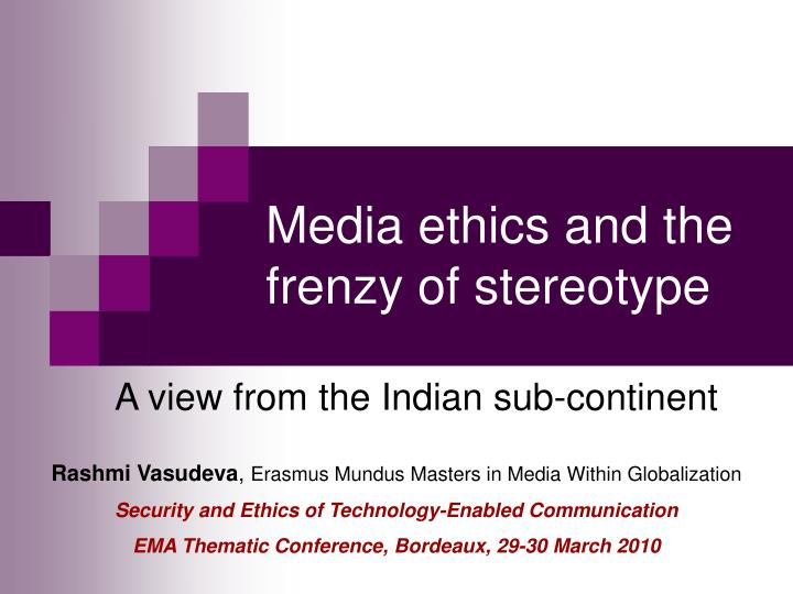 media ethics and the frenzy of stereotype n.