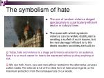 the symbolism of hate