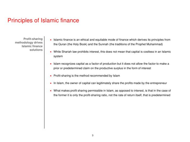 Islamic finance is an ethical and equitable mode of finance which derives its principles from the Qu...