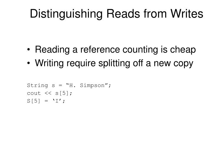 Distinguishing Reads from Writes