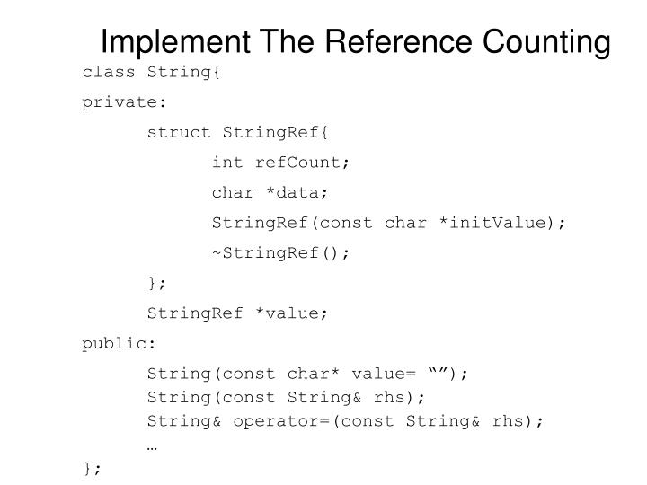 Implement The Reference Counting
