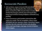 bureaucratic pluralism1