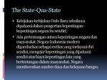 the state qua state1