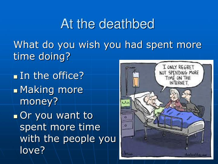 At the deathbed