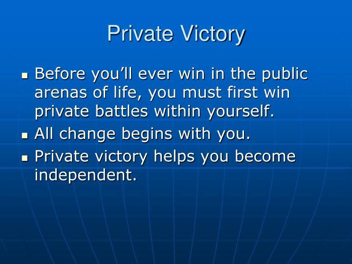 Private victory