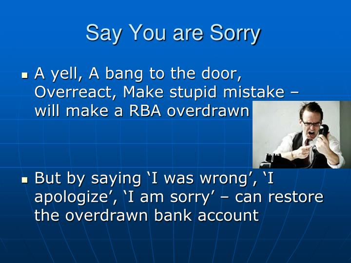 Say You are Sorry