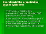 charakteristika organick ho psychosyndromu