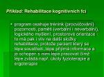 p klad rehabilitace kognitivn ch fc