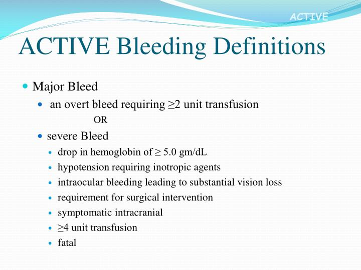 ACTIVE Bleeding Definitions