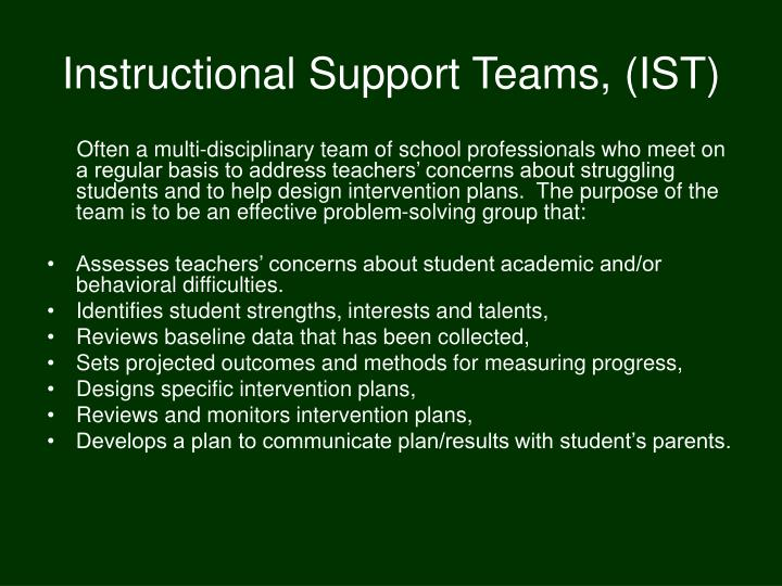 Instructional Support Teams, (IST)