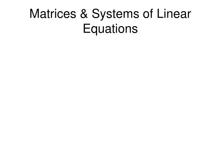matrices systems of linear equations n.
