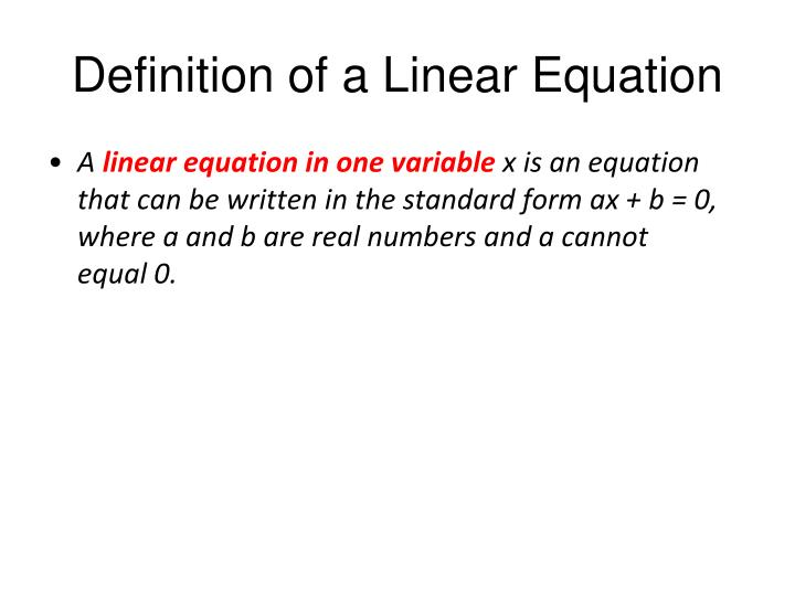 Definition of a Linear Equation