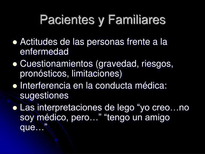 Pacientes y Familiares