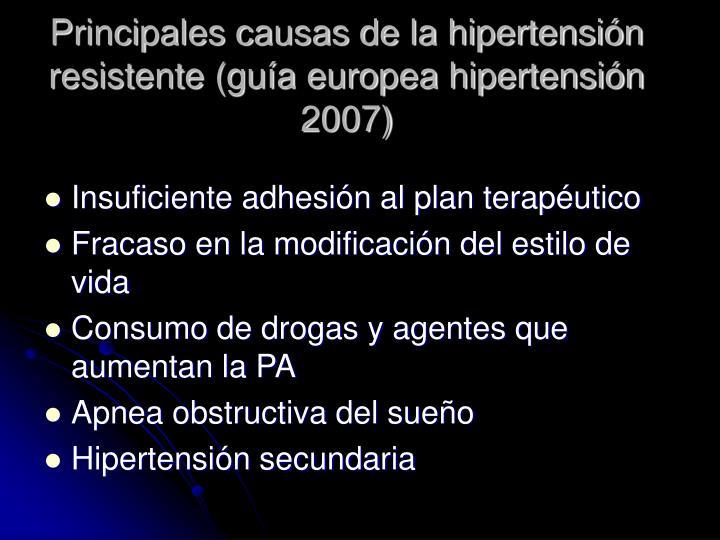 Principales causas de la hipertensi n resistente gu a europea hipertensi n 2007