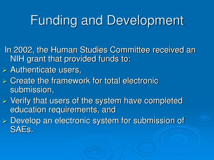 Funding and development