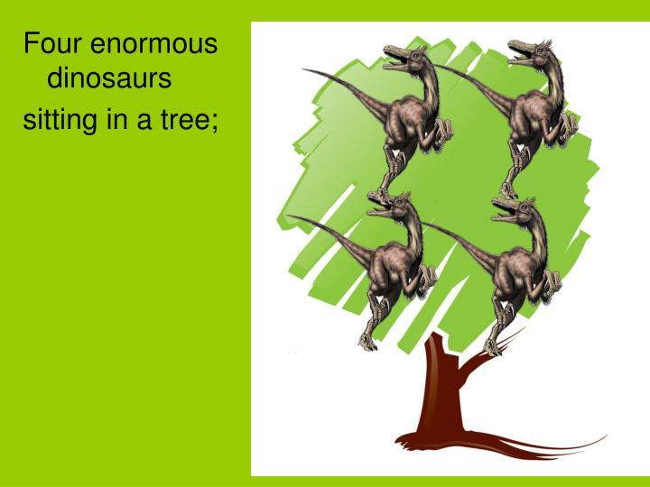 Four enormous dinosaurs