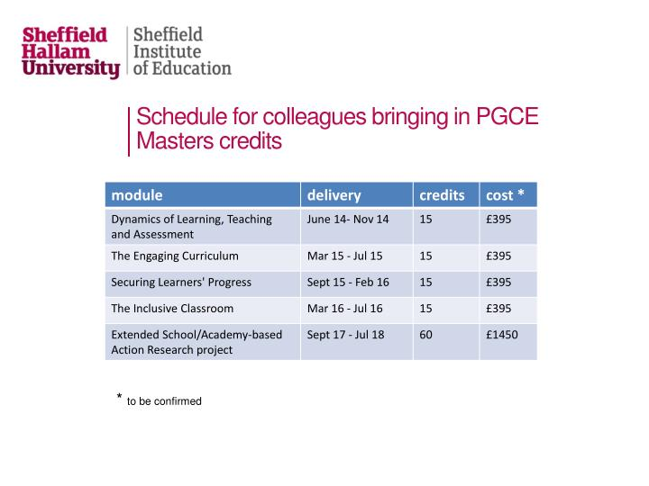 Schedule for colleagues bringing in PGCE Masters credits