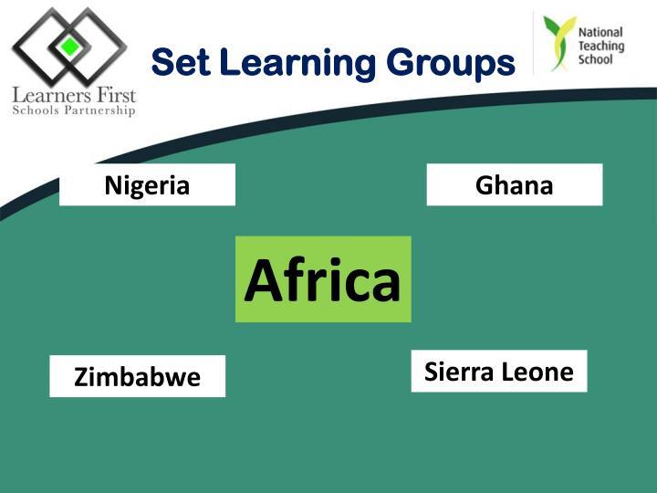 Set Learning Groups
